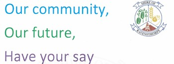 Our Community, Our Future, Have Your Say